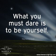 What you must dare is to be yourself. (Dag Hammarskjold) For Professionally managed villas around the world -The Maruca Group For Details:  Please contact us @themarucagroup  Reservations@themarucagroup.com  www.themarucagroup.com  +1305-218-5216 #TheMarucagroup  #dare #yourself #beYou #neverchange #truth #true #beyourself   #Hamptons #motivation #beyourself #bestrong #life   #Palmsprings #smile #behappy #keep #working #love # #Southbeach #Bahamas  #Miami #yourself  #challenge #better #me