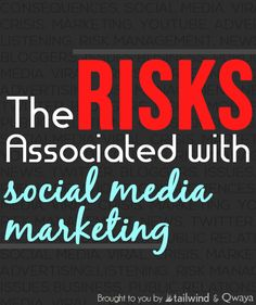 The Risks Associated with Social Media Marketing
