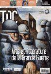 TDC n°1069 - 1er février 2014 - Arts et littérature de la Grande guerre : Le conflit vu par les écrivains, les musiciens et les plasticiens combattants.