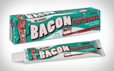 Now all they need is egg-flavored floss and breakfast would be complete.  Bacon-flavored toothpaste.  Unusual flavors of toothpaste | Chill Hour