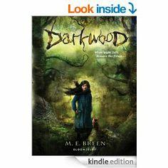 Darkwood by M. E. Breen 4-19-14