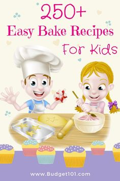 250+ Easy Bake Oven Recipes for Kids- breakfast, desserts, main dishes, snacks and more