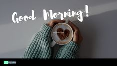 Good Morning Coffee Images: Coffee is one of the most popular passions, its lovers take it at the most diverse moments of the day, be it joy, nervousness or ten Good Morning Coffee Images, Good Morning Love Messages, Love Message For Girlfriend, Coffee Gif, Good Morning Gorgeous, Coffee Pictures, Quotes, Beautiful, Quotations
