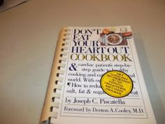 Don't Eat Your Heart Out Cookbook by Joseph C. Piscatella, http://www.amazon.com/dp/B001IDQ40I/ref=cm_sw_r_pi_dp_0FHptb12AKM93PYB