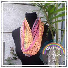 Rainbow Diamonds Infinity Scarf Crocheted with bright spring variegated yarn gives this scarf a playful and fun look. Put together exclusively for the American Crochet – Crafting A Rainbow Of Hope Organisation CLICK THE LINK TO GET ALL THE INFORMATION!!  Works up quickly:) Easy Basic stitches, simple shaping and finishing. Yarn:double knitting