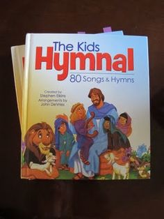 The Kids Hymnal Book