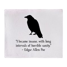Edgar Allen Poe Quote Throw Blanket by Spot_Of_Tees - CafePress - zitate Edgar Allan Poe, Edgar Allen Poe Tattoo, Edgar Allen Poe Quotes, Poetry Edgar Allen Poe, Quotes Dream, Quotes To Live By, Peace Quotes, Robert Kiyosaki, Inspirational Poetry Quotes