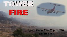 Tower FIRE view from the top of the Cajon Pass