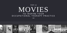 Check out these 14 movies to inspire your #occupationaltherapy practice!