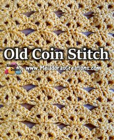 Meladoras Creations  |    Old Coin Crochet Stitch Tutorials