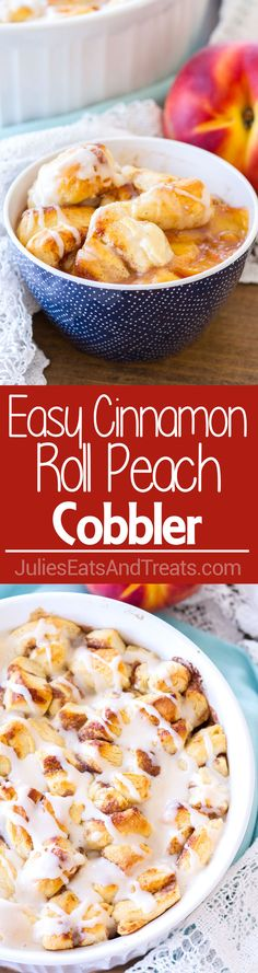 Easy Cinnamon Roll Peach Cobbler ~ Made with Fresh Peaches, Spices, and Pre-Made Cinnamon Roll Dough. Topped with a Sweet Vanilla Glaze, Making this a Quick and Easy Summer Dessert!  ~ https://www.jul (Peach Dessert Recipes)