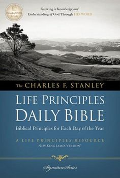 The Charles F. Stanley Life Principles Daily Bible, NKJV. Edited by: Dr. Charles F. Stanley. The New King James version is portioned in a 365 areas, perfect for a daily reading. Dr. Stanley illuminates each reading with Scriptural applications for Dad's daily life.