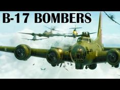 B-17 Flying Fortress Heavy Bombers Over the Nazi Germany | 1943 | USAAF in Europe | WWII Documentary - YouTube
