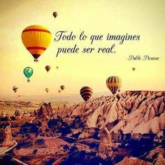 Lo que imagines puede ser real