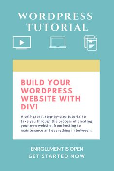 Build Your WordPress Website with Divi, a self-paced tutorial for creating your own website without a designer. Business Tips, Online Business, How To Start A Blog Wordpress, Build Your Own Website, Web Design Tips, Online Courses, Get Started, Making Ideas, Productivity