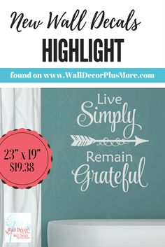 Live Simply, Remain Grateful Arrow wall and project vinyl decal sticker or stencil. Choose color and size!