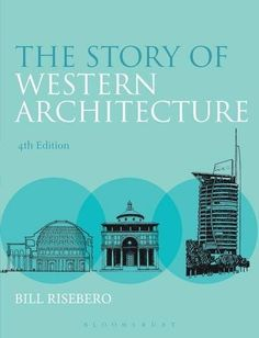 The Story of Western Architecture (4th Edition) - BookOutlet.com