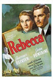 Rebecca (1940) - Directed by Alfred Hitchcock - When a naive young woman marries a rich widower and settles in his gigantic mansion, she finds the memory of the first wife maintaining a grip on her husband and the servants. 4****