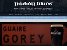 Paddy Blues, Gorey - Your one stop venue, offering: Live Music, Functions, Late Bar, DJ, Sports Events & Late Night Bar. More information on: Night Bar, Guinness, Live Music, Dj, Blues, Events, Website, Sports, Design