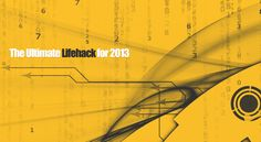 The Ultimate Lifehack for 2013: 200+ Incredible Sites & Services