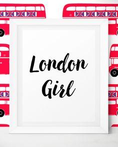 London Kitchen Decor - London Travel Quotes - I Love London - London Print - London Girl Printable Art by LittleWants.