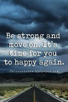 letting go inspirational quotes, Be strong and move on. It's time for you to happy again.
