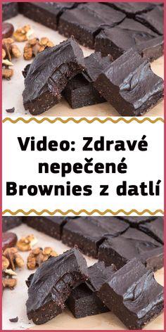 Video: Zdravé nepečené Brownies z datlí Brownies, Cheesecake, Meat, Food, Cake Brownies, Cheesecakes, Essen, Meals, Yemek