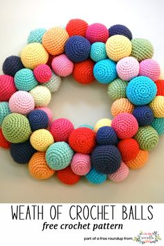Get the free crochet pattern for this colorful holiday wreath of crochet balls from Greddy for Color featured in my crochet christmas party FREE pattern roundup!