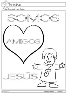 Recursos Religion Católica: Fichas Infantil 3 años Bible Activities For Kids, Sunday School Activities, Preschool Activities, Bible Verse Coloring Page, Coloring Pages, Colouring, Friend Crafts, Religion Catolica, Christian Crafts