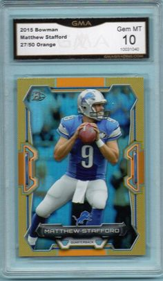 Matthew Stafford 2015 Bowman Orange Foil GMA Graded 10 GEM Detroit Lions 27/50 | Sports Mem, Cards & Fan Shop, Sports Trading Cards, Football Cards | eBay!