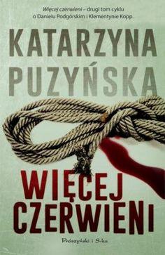 Więcej czerwieni #recenzja #puzynska #kryminal #proszynski