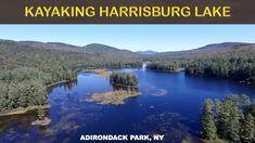 KAYAKING HARRISBURG LAKE IN THE ADIRONDACKS