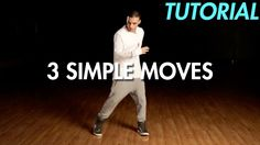 3 Simple Dance Moves for Beginners (Hip Hop Dance Moves Tutorial) | Mihran Kirakosian - YouTube