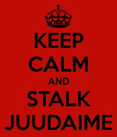 Katekyo Hitman Reborn - Keep calm and stalk juudaime.