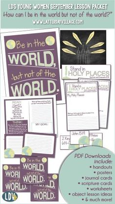 """LDS Young Women September: """"How can I be in the world but not of the world?"""" lesson packet includes everything you need for your lesson! - LatterdayVillage.com"""
