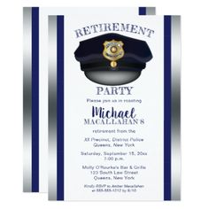 """An elegant graduation party invitation for those who """"Protect and Serve"""". Original design by Holiday Hearts Designs (all rights reserved). Simply personalize with graduate's celebration details and add to cart. Invitation Card Party, Retirement Party Invitations, Graduation Invitations, Graduation Gifts, Graduation Ideas, Invitation Design, Police Retirement Party, Retirement Parties, Retirement Ideas"""