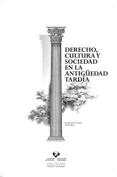 Derecho, cultura y sociedad en la Antigüedad tardía / Esperanza Osaba (ed.) - 2013