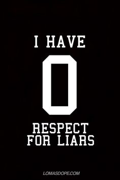 Liars are cowards and to me they are also fake and well, not anyone I want around me Bella Donna's Luxury Designs