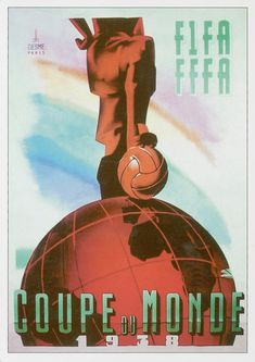 posters coupe du monde football fifa france 1938   posters de la coupe du monde de foot de 1930 à 1994   vintage poster football foot FIFA c...