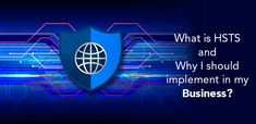 What is HSTS and Why I should implement in my Business? No Response, Website Security, Go Online, Web Browser, Online Business, Transportation, Connection, Handle