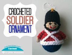 Crocheted Soldier Ornament