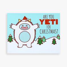 Funny Pun Christmas Card 'Yeti for Christmas?'