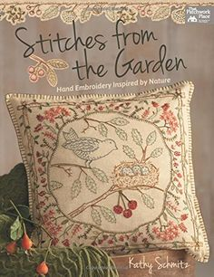 Amazon.fr - Stitches from the Garden: Hand Embroidery Inspired by Nature - Kathy Schmitz - Livres