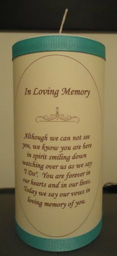 In loving memory candle... For the two people I really wanted to be there