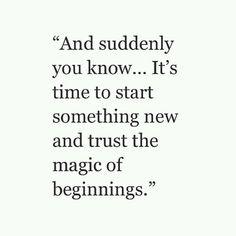 . #start #new #beginning
