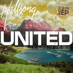 Hillsong United: In A Valley By The Sea [2007]