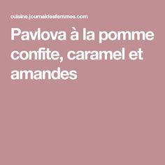Pavlova à la pomme confite, caramel et amandes