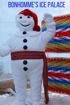 Visiting Bonhomme's Ice Palace at the famous Quebec Winter Carnival is a must!