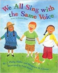 Children's books that encourage kindness. We All Sing With The Same Voice by J. Philip Miller and Sheppard M. Greene