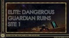 (1 of) The Guardian Ruins: Site 1